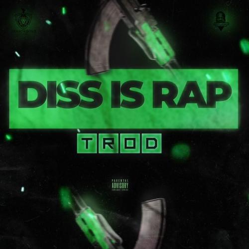 TROD - Diss Is Rap Mp3 Audio Download