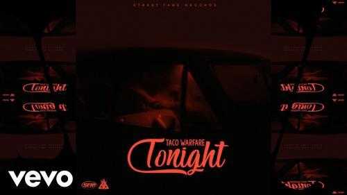 Taco Warfare - Tonight Mp3 Audio download