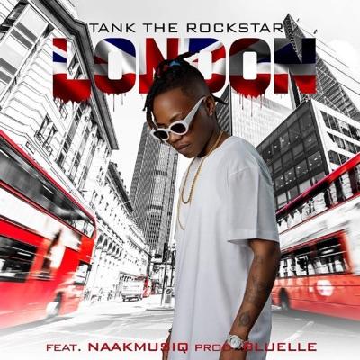 TankTheRockStar - London Ft. NaakMusiQ Mp3 Audio Download
