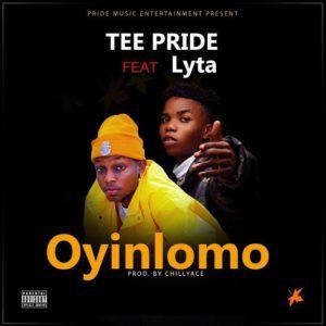 Tee Pride Ft. Lyta - Oyinlomo Mp3 Audio Download