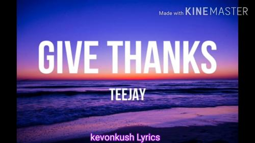 Teejay - Give Thanks Mp3 Audio Download