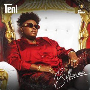 Teni - Billionaire (Prod. by Pheelz) Mp3 Audio Download