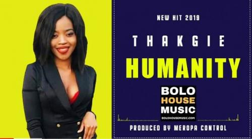 Thakgie - Humanity Mp3 Audio Download