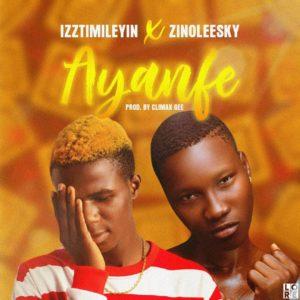 Timilehin Ft. Zinoleesky - Ayanfe Mp3 Audio Download