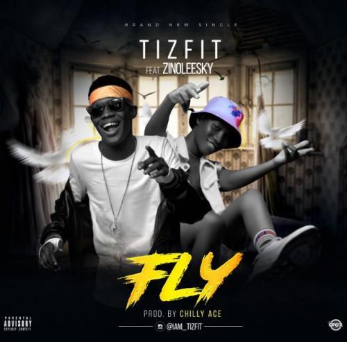 Tizfit Ft. Zinoleesky - Fly Mp3 Audio Download