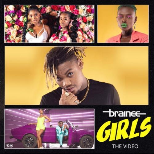 VIDEO: Brainee - Girls Mp4 Download