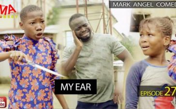 VIDEO: Mark Angel Comedy - MY EAR (Episode 275) Mp4 Download