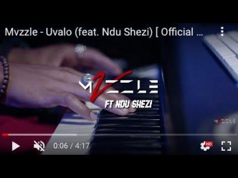 VIDEO: Mvzzle - Uvalo Ft. Ndu Shezi Mp4 Download