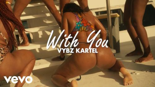 VIDEO: Vybz Kartel - With You Mp4 Download