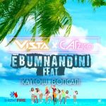 Vista & Catzico Ft. Kaylow & Bongani – Ebumnandini