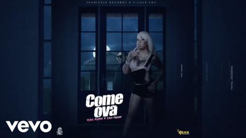 Vybz Kartel & Lisa Hyper - Come Ova Mp3 Audio Download