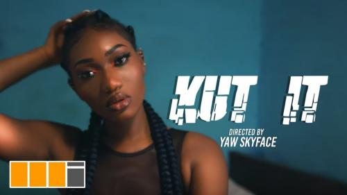 Wendy Shay - Kut It (Audio + Video) Mp3 Mp4 Download