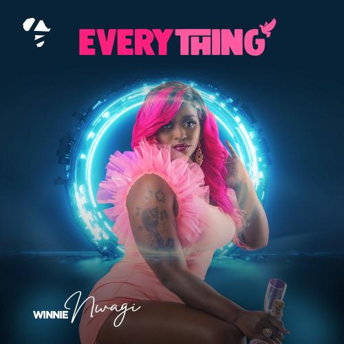 Winnie Nwagi - Everything Mp3 Audio Download