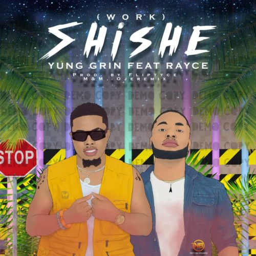 Yung Grin Ft. Rayce - Shishe (Prod. by Fliptyce) Mp3 Audio Download