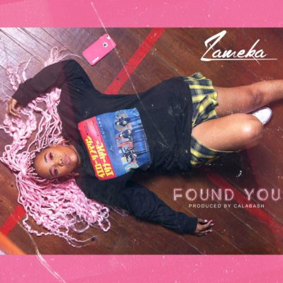 Zameka - Found You Mp3 Audio Download