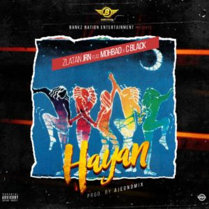 Zlatan Jnr Ft. Mohbad x C Black - Hayan Mp3 Audio Download