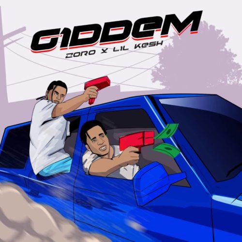 Give Dem by Zoro Ft. Lil Kesh - Giddem (Prod. by Masterkraft) Mp3 Audio Download