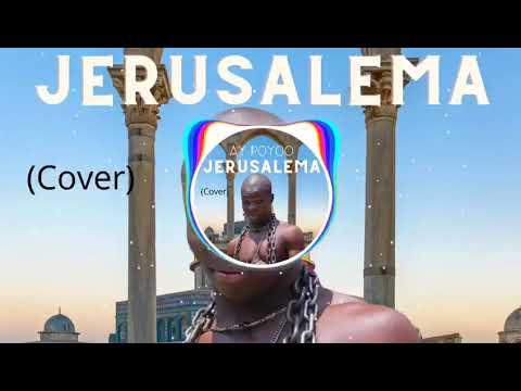 AY Poyoo - Jerusalema (Cover) Mp3 Audio Download