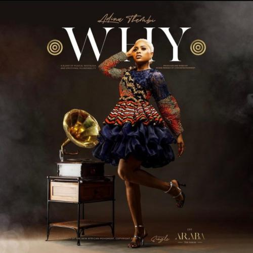 Adina Thembi - Why Mp3 Audio Download