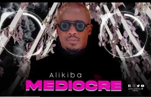 Alikiba - Mediocre