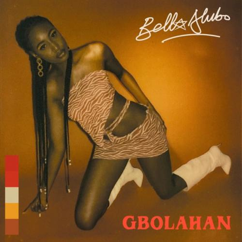 Bella Alubo - Gbolahan Mp3 Audio Download