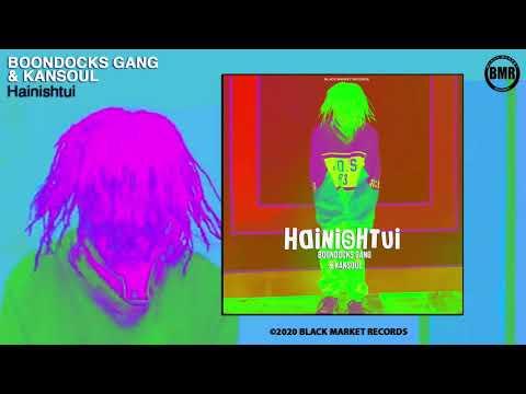 Boondocks Gang - Hainishtui Ft. Kansoul Mp3 Audio Download