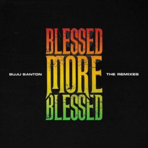 Buju Banton - Blessed (Remix) Ft. Patoranking Mp3 Audio Download