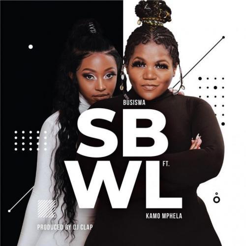 Busiswa - SBWL Ft. Kamo Mphela Mp3 Audio Download