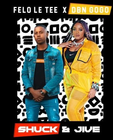 DBN Gogo x Felo Le Tee - Shuck And Live (FULL EP) Mp3 Zip Free Download Fast Audio Complete