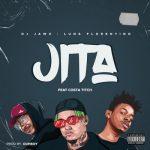 DJ Jawz & Luna Florentino – Jita Ft. Costa Titch