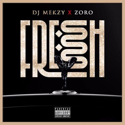 DJ Mekzy Ft. Zoro - Fresh Ibo Boy Mp3 Audio Download