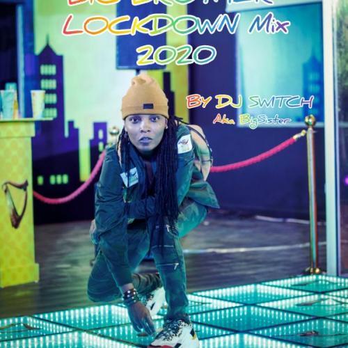 DJ Switch - Big Brother Naija Lockdown Mix 2020 Mp3 Audio Download