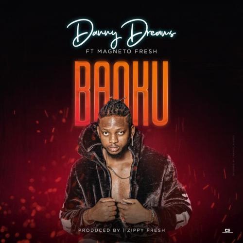 Danny Dreams Ft. Magnito - Banku Mp3 Audio Download
