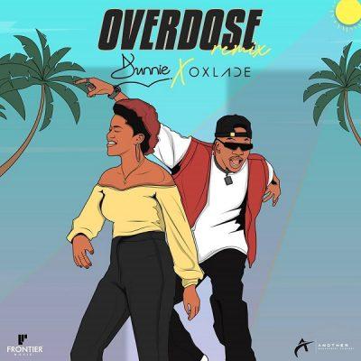 Dunnie - Overdose (Remix) Ft. Oxlade Mp3 Audio Download