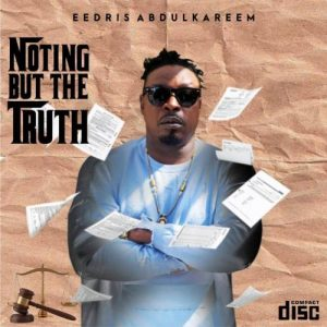 Eedris Abdulkareem - Roll It Ft. Olamide Mp3 Audio Download