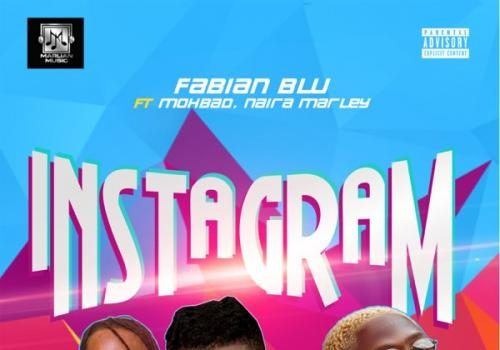 Fabian Blu - Instagram Ft. Mohbad, Naira Marley Mp3 Audio Download