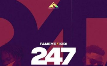 Fameye - 247 Ft. KiDi Mp3 Audio Download