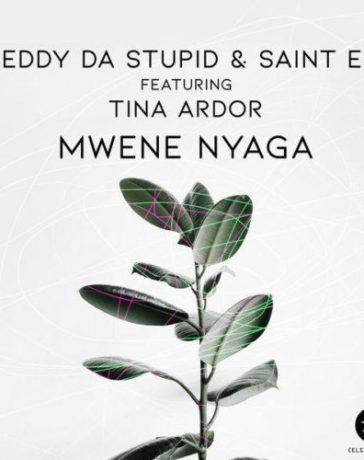 Freddy Da Stupid Ft. Saint Evo & Tina Ardor - Mwene Nyaga (Original Mix) Mp3 Audio Download