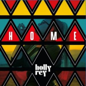 Holly Rey - Home Mp3 Audio Download