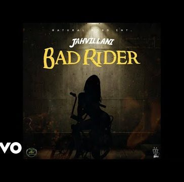 Jahvillani - Bad Rider Mp3 Audio Download