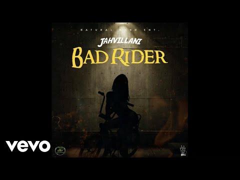 Jahvillani - Bad Rider Mp3 Audio Download