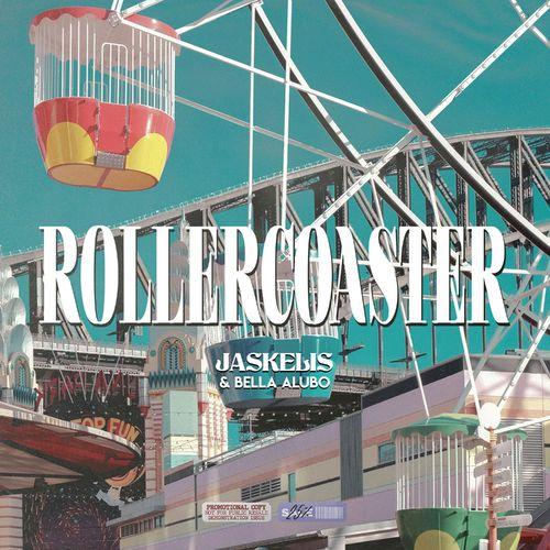 Jaskelis Ft. Bella Alubo - Rollercoaster