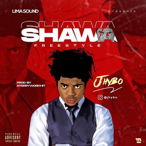 Jhybo - Shawa (Freestyle) mp3 Download