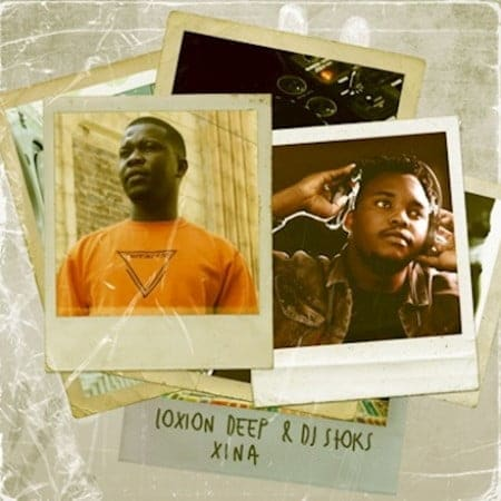 Loxion Deep & DJ Stoks - Xina (FULL EP) Mp3 Zip Free Download