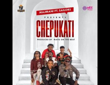 Majirani Ft. Sailors - Chepukati Mp3 Audio Download