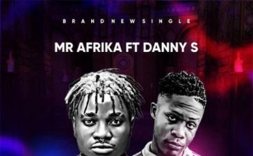 Mr Afrika Ft. Danny S - Casted Mp3 Audio Download