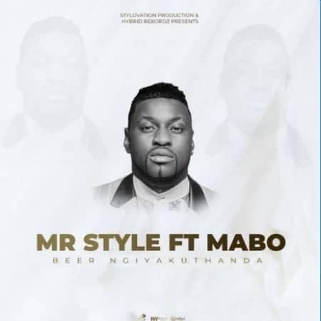 Mr Style - Beer Ngiyakuthanda Ft. Mabo Mp3 Audio Download
