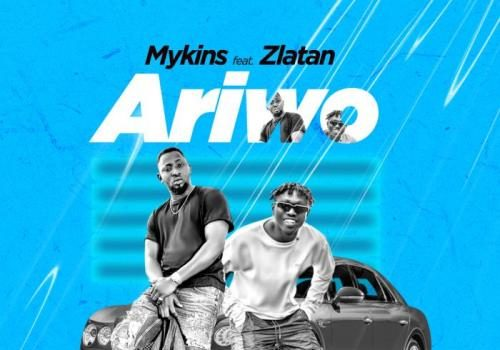 Mykins Ft. Zlatan - Ariwo Mp3 Audio Download