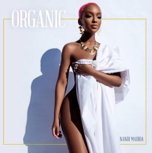 Nandi Madida - Organic Mp3 Audio Download