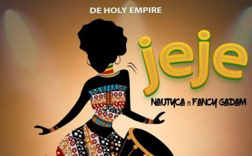 Nautyca - Jeje Ft. Fancy Gadam Mp3 Audio Download